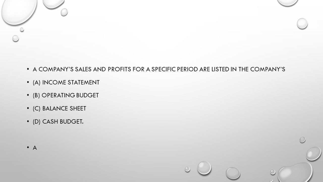 A company's sales and profits for a specific period are listed in the company's