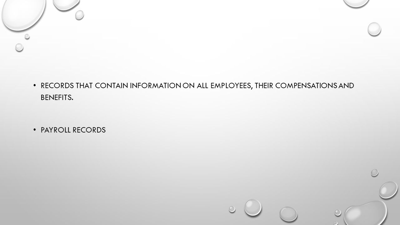 Records that contain information on all employees, their compensations and benefits.