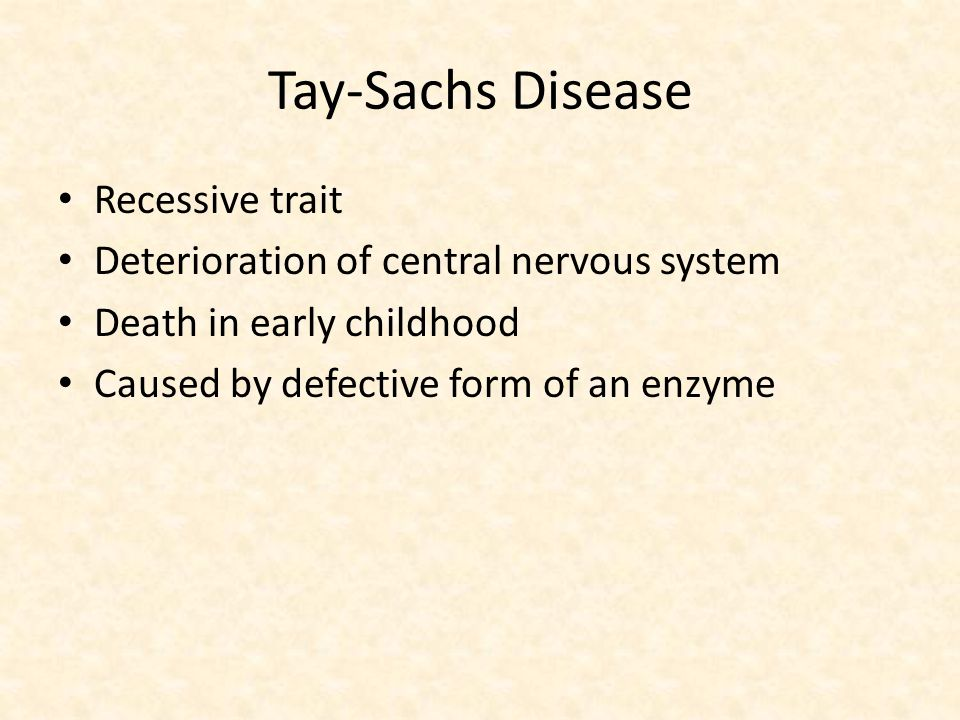 Tay-Sachs Disease Recessive trait