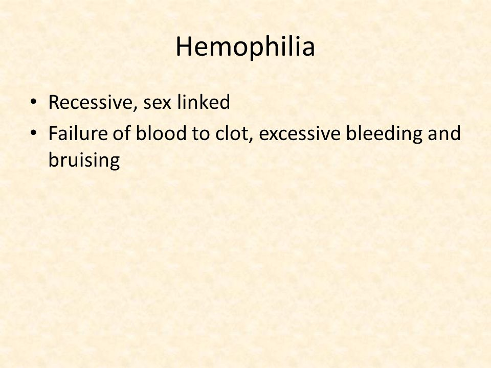 Hemophilia Recessive, sex linked