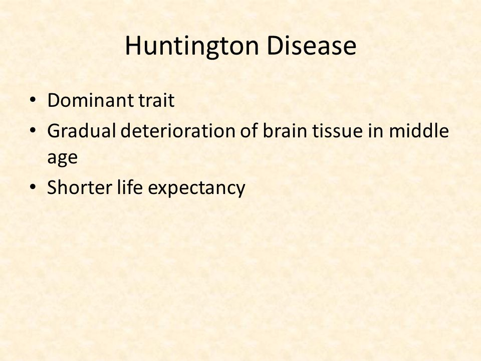 Huntington Disease Dominant trait