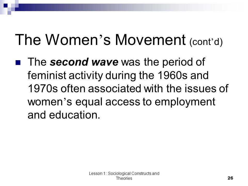 The Women's Movement (cont'd)