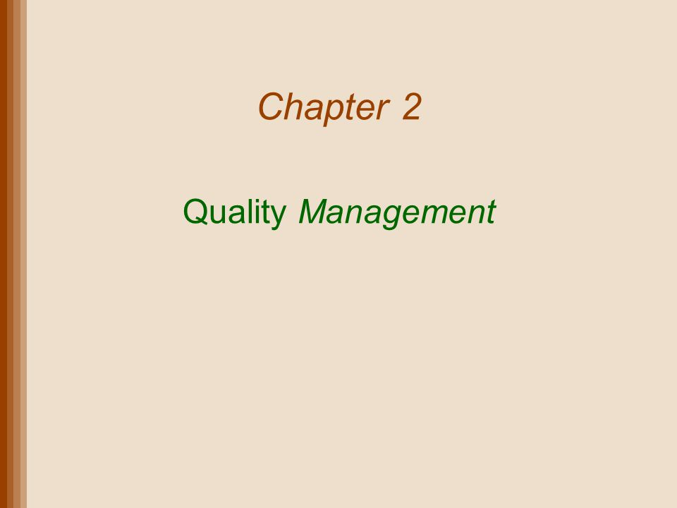 Chapter 2 Quality Management