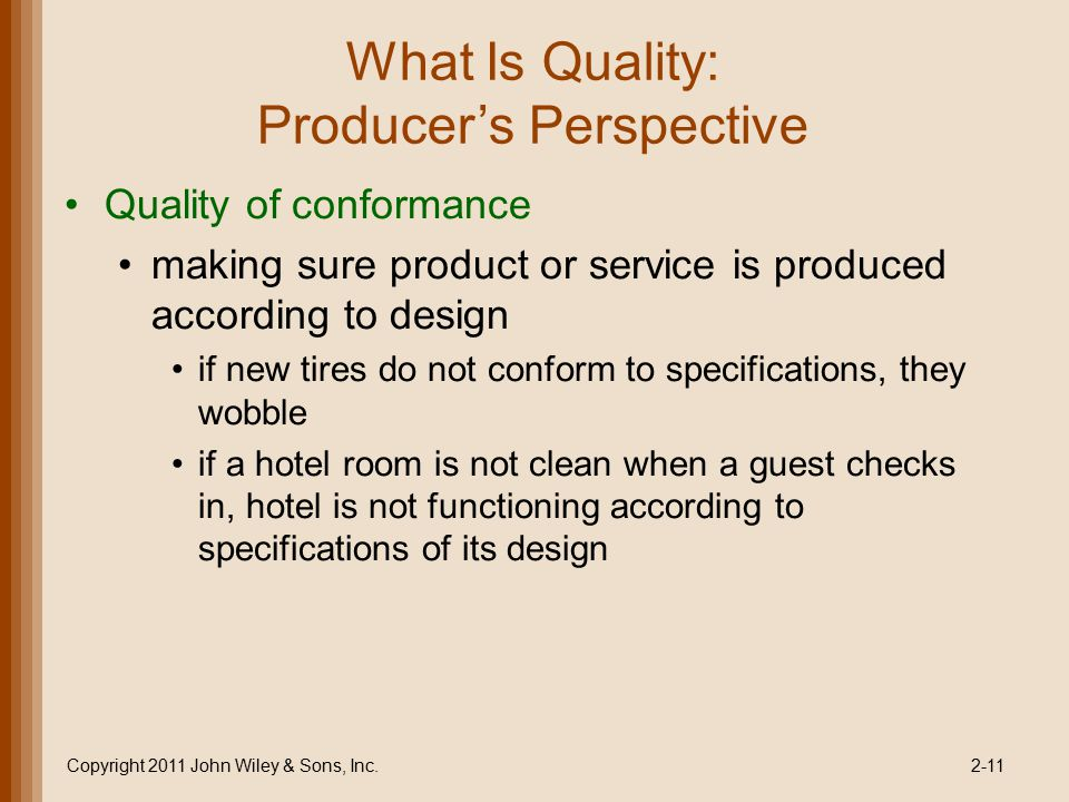 What Is Quality: Producer's Perspective