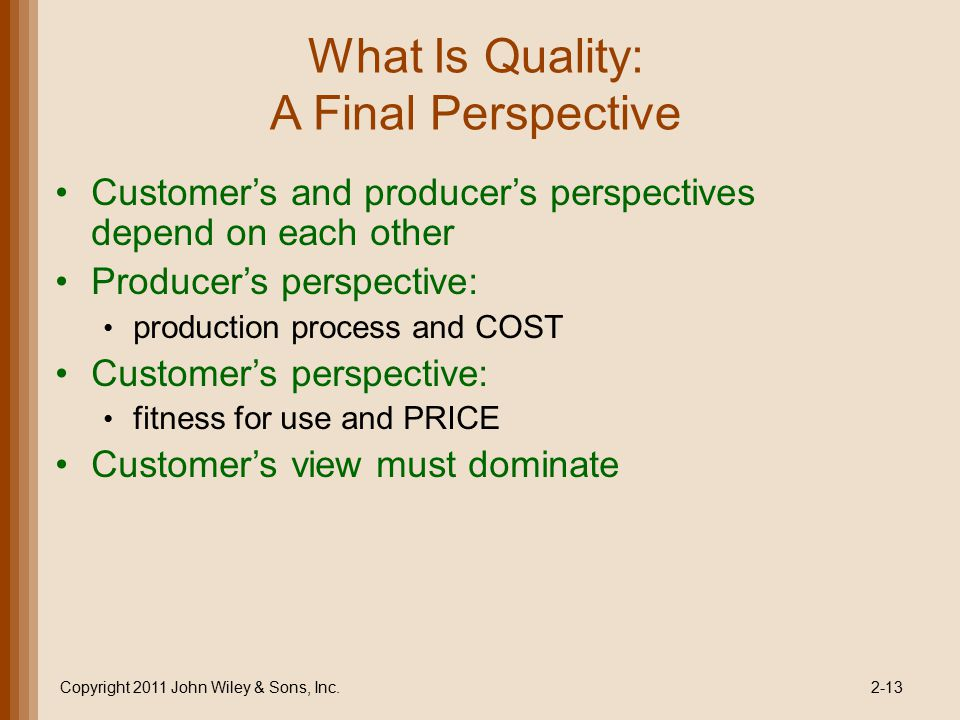 What Is Quality: A Final Perspective
