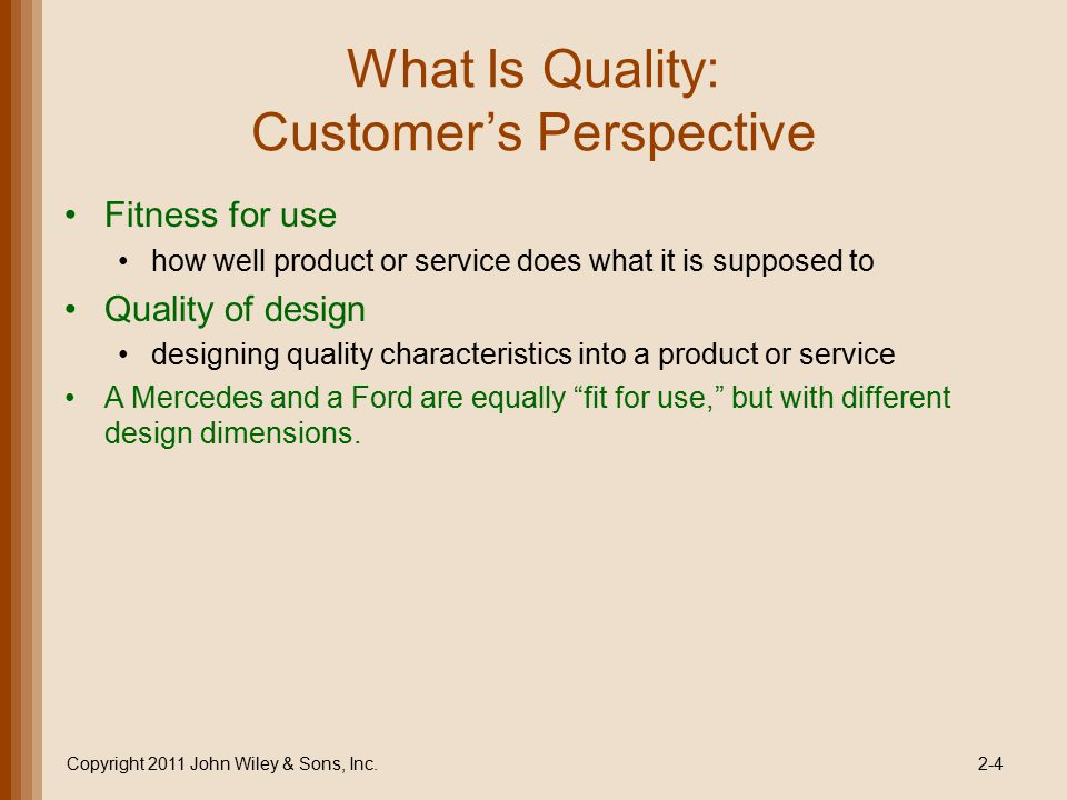 What Is Quality: Customer's Perspective