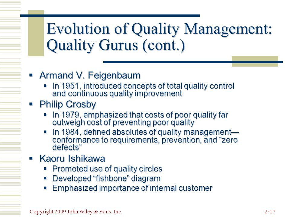 Evolution of Quality Management: Quality Gurus (cont.)