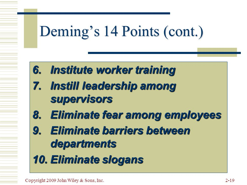 Deming's 14 Points (cont.)