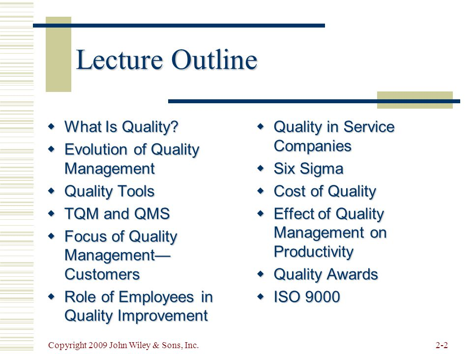 Lecture Outline What Is Quality Evolution of Quality Management