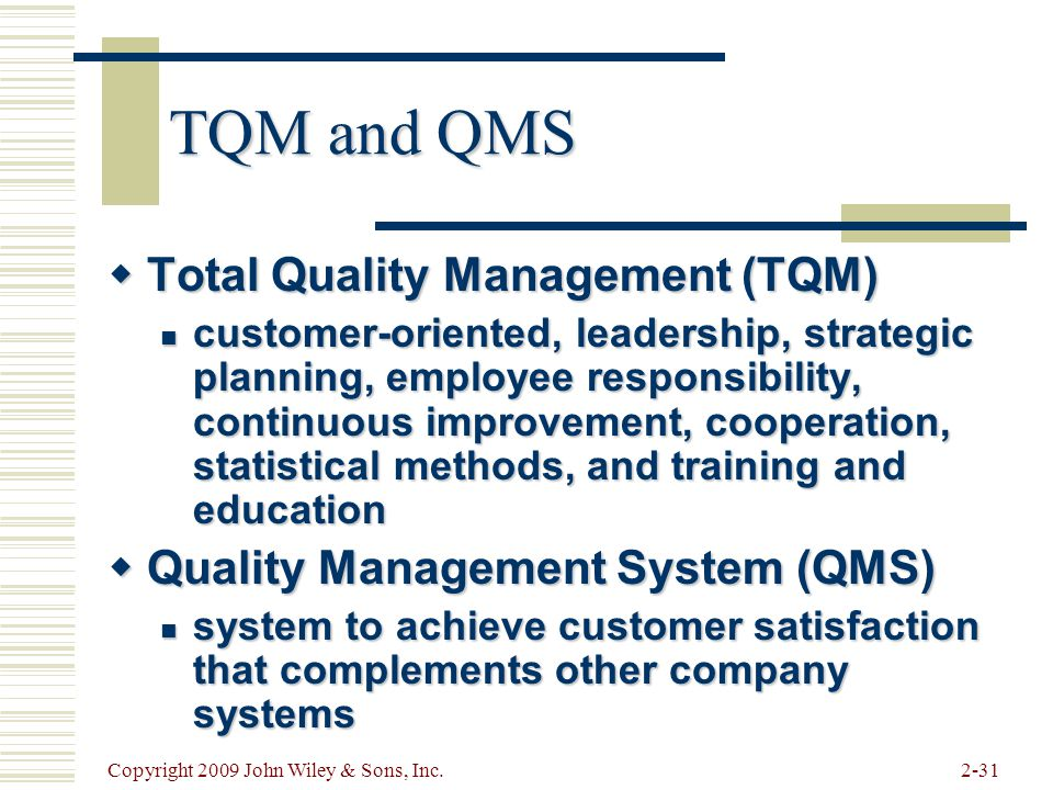 TQM and QMS Total Quality Management (TQM)