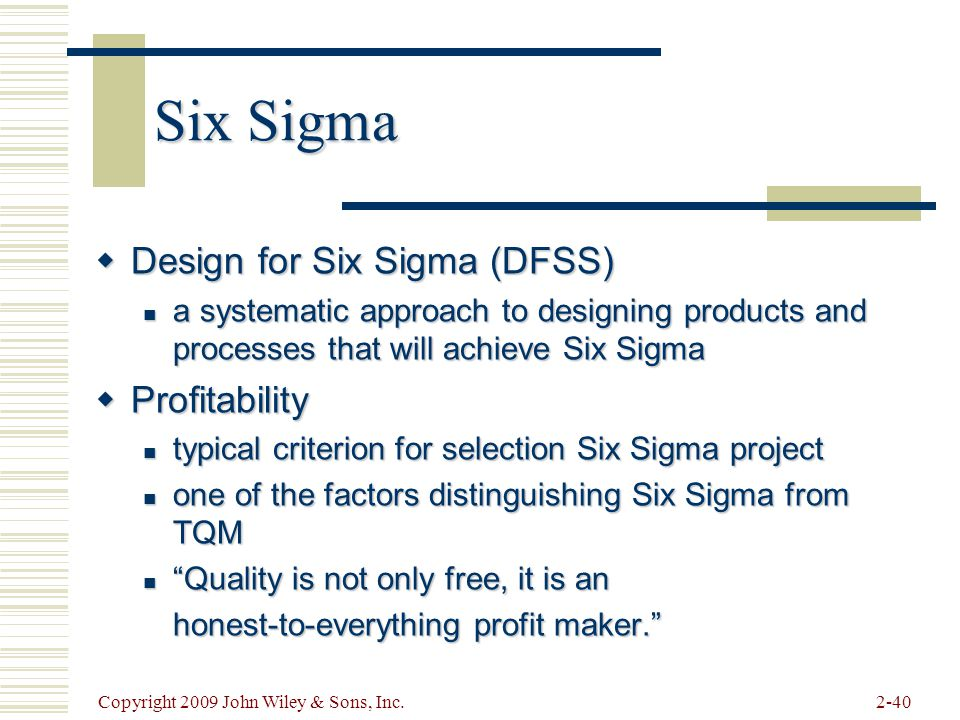 Six Sigma Design for Six Sigma (DFSS) Profitability