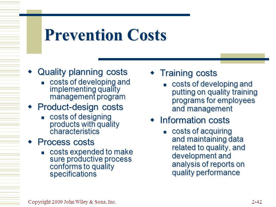 Prevention Costs Quality planning costs Product-design costs