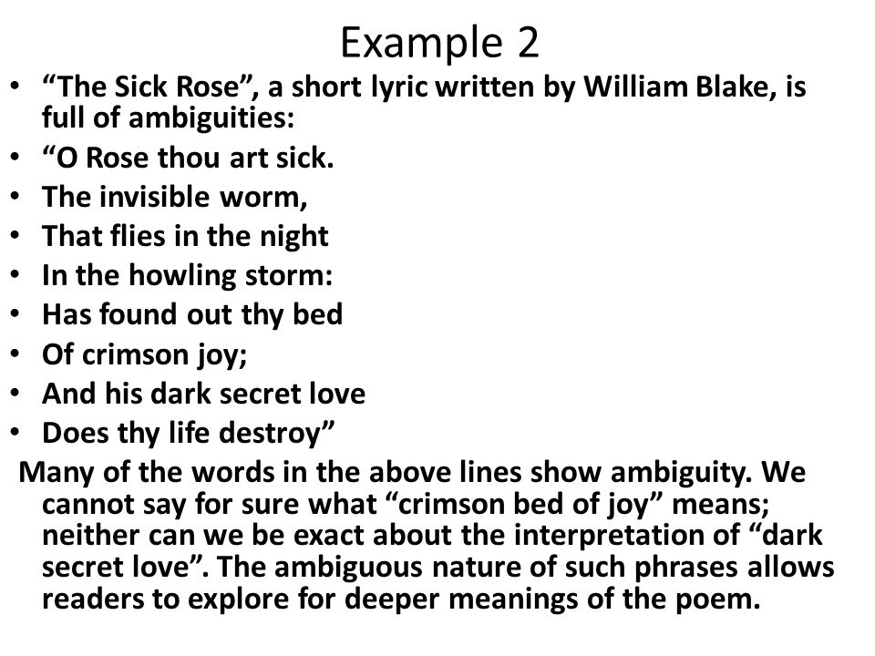 """the sick rose interpretation Interpretation of """"the sick rose"""" william blake's """"the sick rose"""" is not easily interpreted at first glance one must look at the deeper meaning behind the figurative symbols that blake uses to uncover the essence of the poem."""