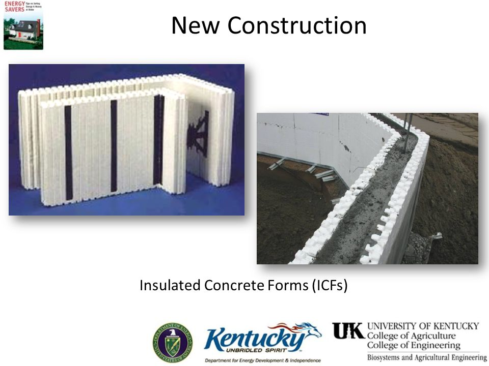 New Construction Insulated Concrete Forms (ICFs)