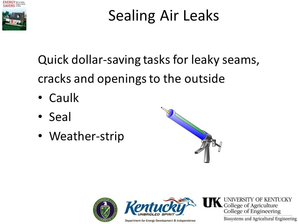 Sealing Air Leaks Quick dollar-saving tasks for leaky seams,