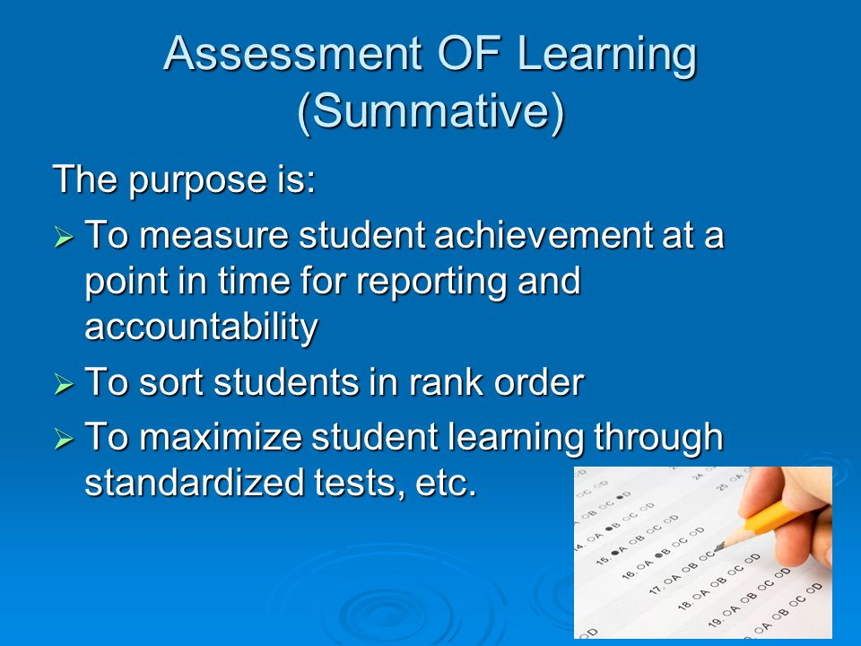 Assessment OF Learning (Summative)