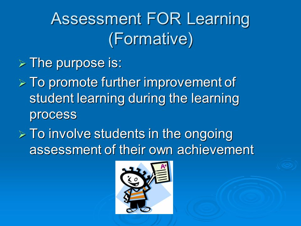 Assessment FOR Learning (Formative)