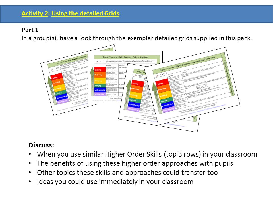 The benefits of using these higher order approaches with pupils