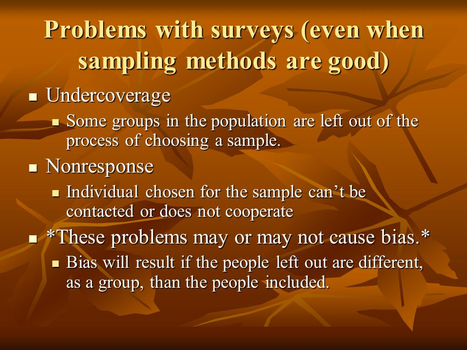 Problems with surveys (even when sampling methods are good)