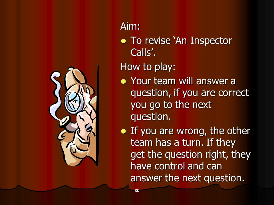 To revise 'An Inspector Calls'. How to play: