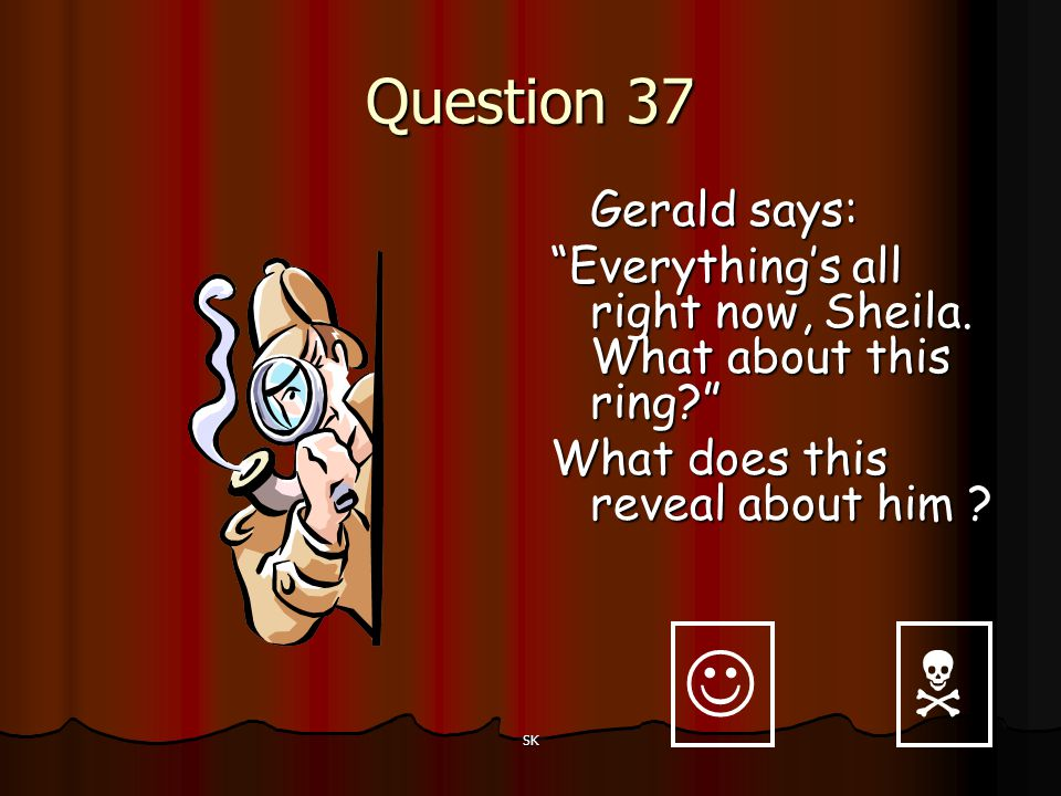   Question 37 Gerald says: