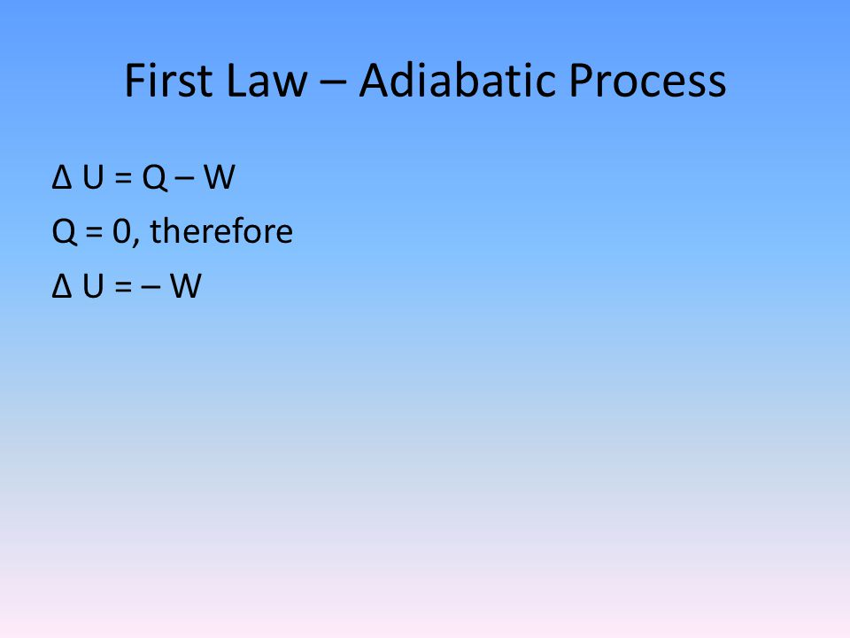 First Law – Adiabatic Process