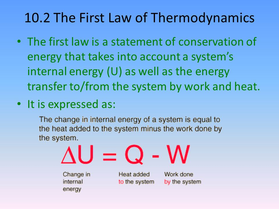 10.2 The First Law of Thermodynamics