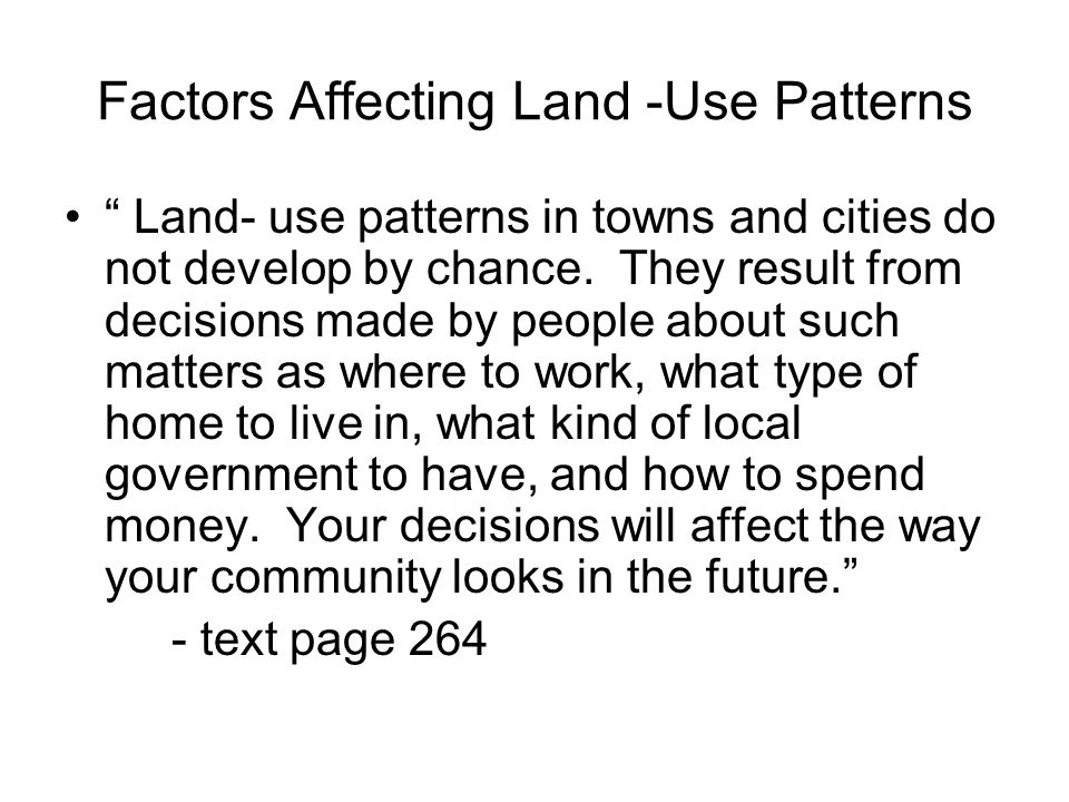 Factors Affecting Land -Use Patterns