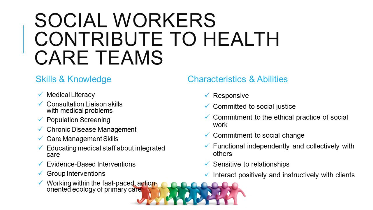 The Social Work Profession As A Catalyst Of Change In Health Care