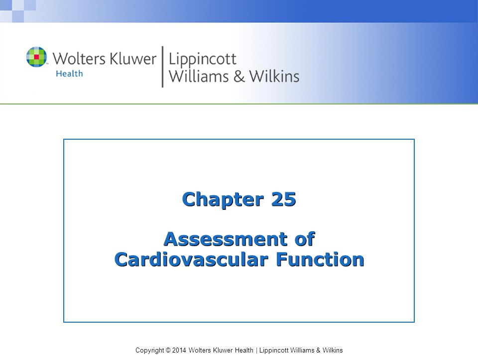 Chapter 25 Assessment Of Cardiovascular Function Ppt Download