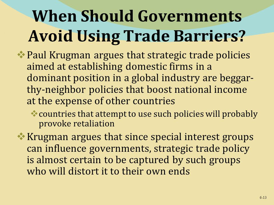 When Should Governments Avoid Using Trade Barriers
