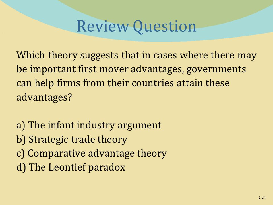 Review Question Which theory suggests that in cases where there may