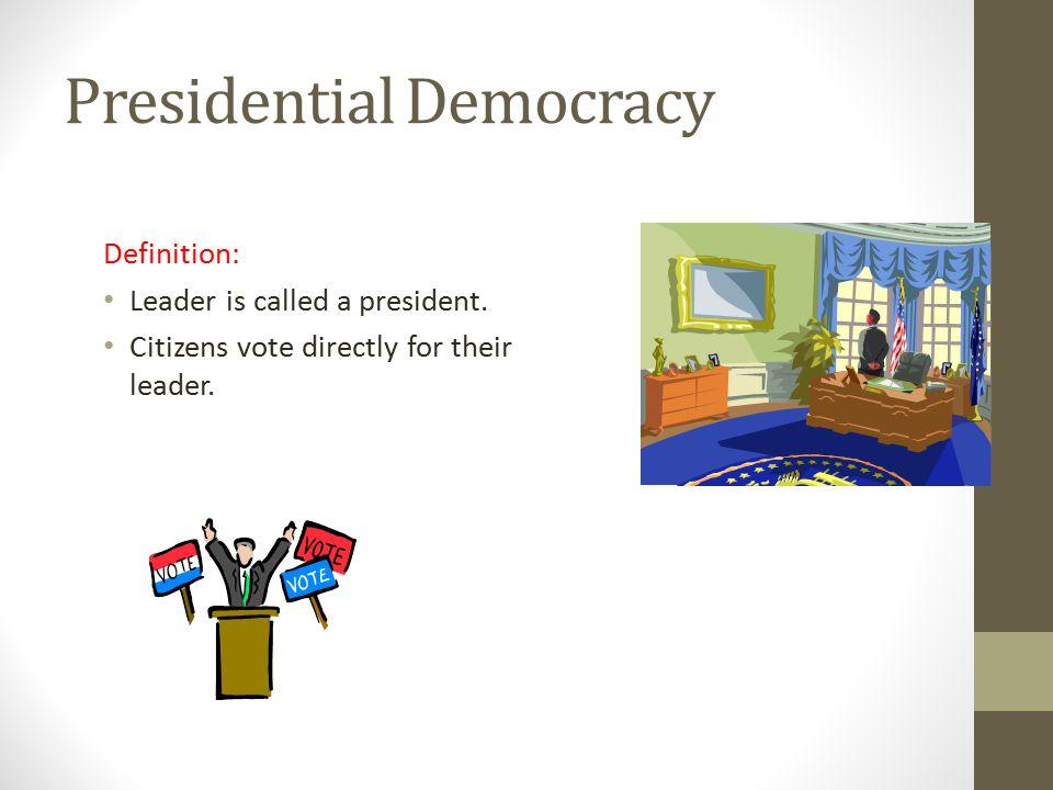Presidential Democracy Definition