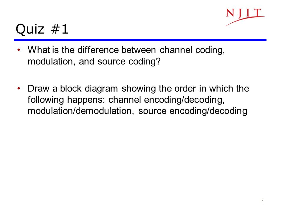 Quiz 1 What Is The Difference Between Channel Coding Modulation