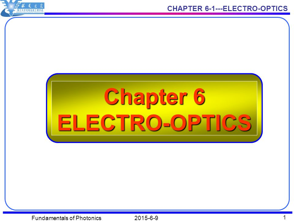 Chapter 6 ELECTRO-OPTICS
