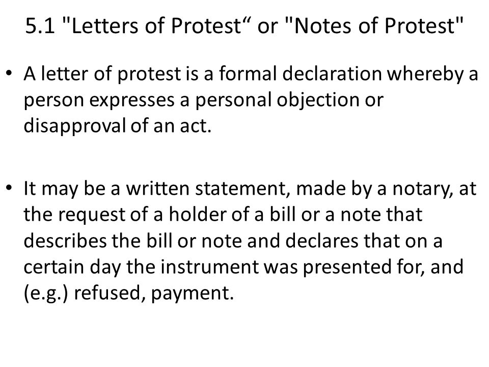 5. Notes of protest 5.1 Letter of protest 5.2 Sea protest   ppt
