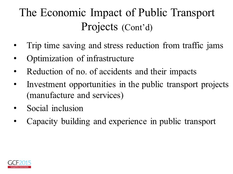 The Economic Impact of Public Transport Projects (Cont'd)