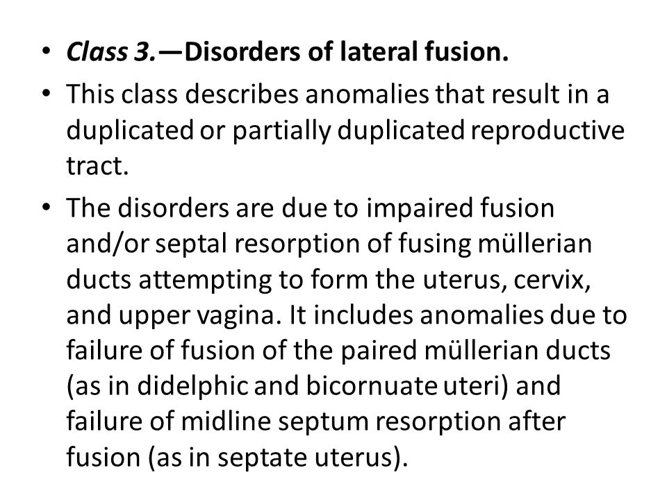 Class 3.—Disorders of lateral fusion.