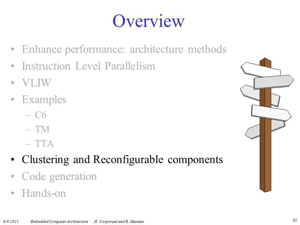 Overview Enhance performance: architecture methods