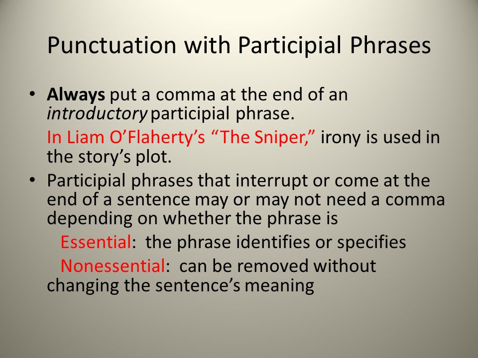 Punctuation with Participial Phrases