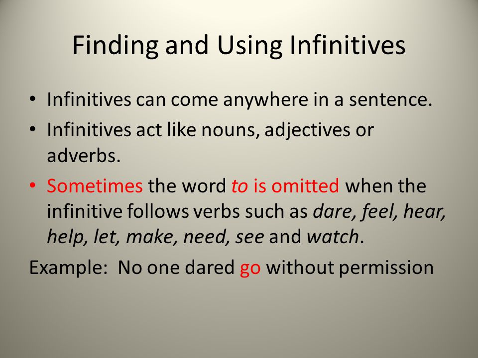 Finding and Using Infinitives