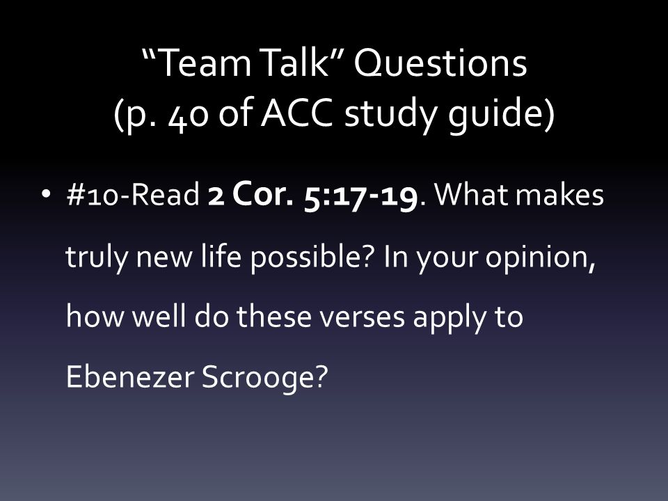 Team Talk Questions (p. 40 of ACC study guide)