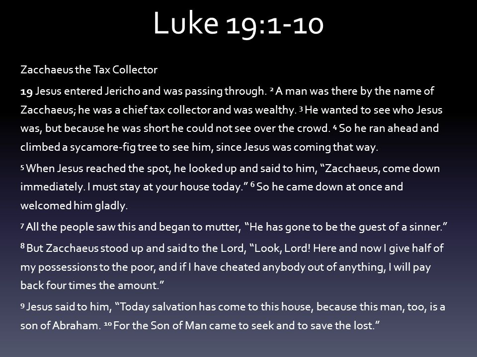 Luke 19:1-10 Zacchaeus the Tax Collector