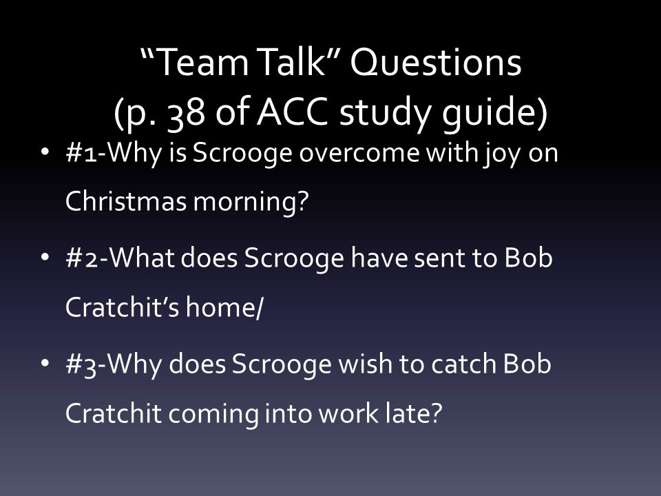 Team Talk Questions (p. 38 of ACC study guide)