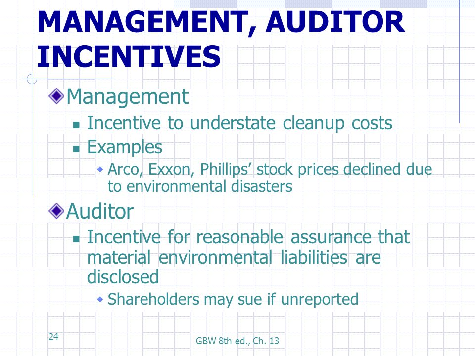 MANAGEMENT, AUDITOR INCENTIVES