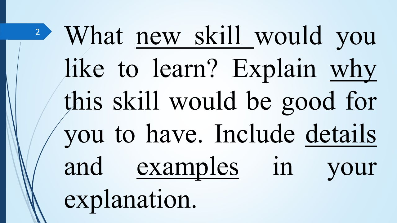 what new skill would you like to learn