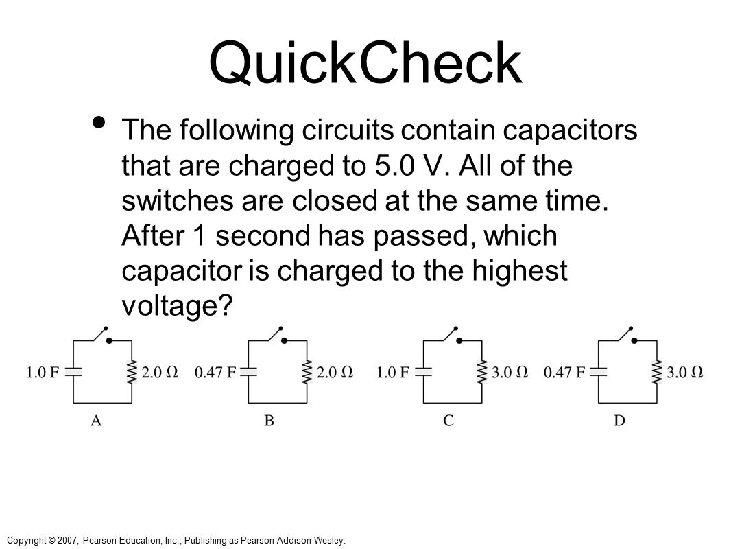 Chapter 23 Circuits Topics Sample Question Ppt Video Online Download Answer Circuit 1 Has Switches In Series 2 38 Quickcheck The Following Contain Capacitors That Are Charged To 50 V All Of Closed At Same Time After Second