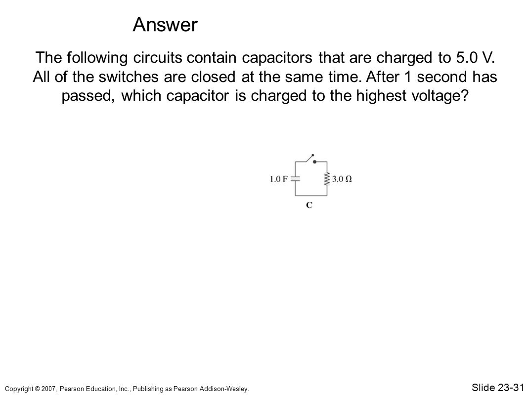 Question A Circuit Contains Battery And Resistors Connec Chapter 23 Circuits Topics Sample Ppt Video Online Download 55 Answer The Following Contain Capacitors