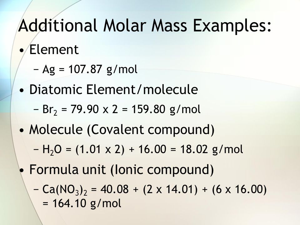 Additional Molar Mass Examples: