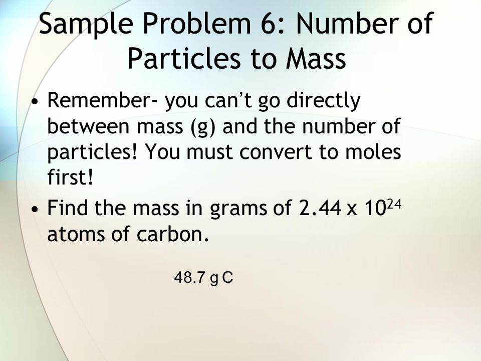 Sample Problem 6: Number of Particles to Mass